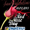 Red Rose Day-16.02.2013 @ Ganischgeralm